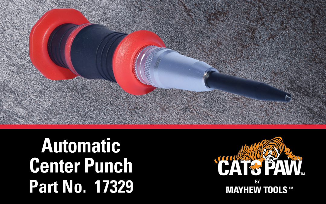 Mayhew™ Introduces Automatic Center Punch to Their CatsPaw™ Product Line