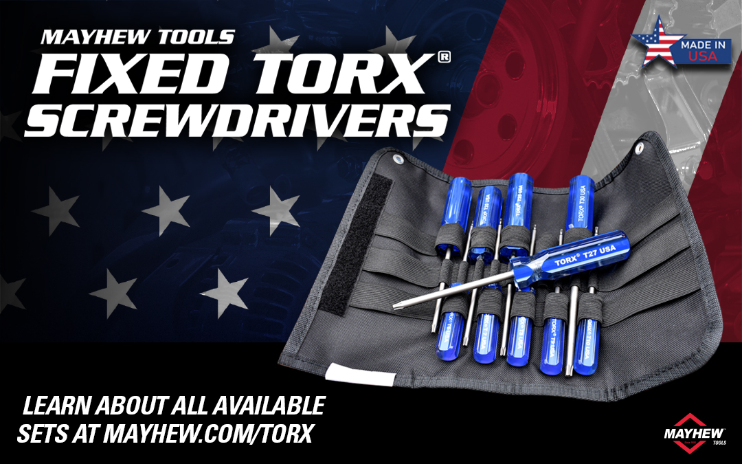 Mayhew™ Introduces Fixed Torx® Screwdrivers
