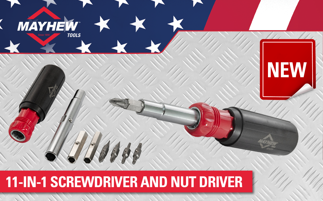 Mayhew™ Introduces New 11-in-1 Screwdriver and Nut Driver