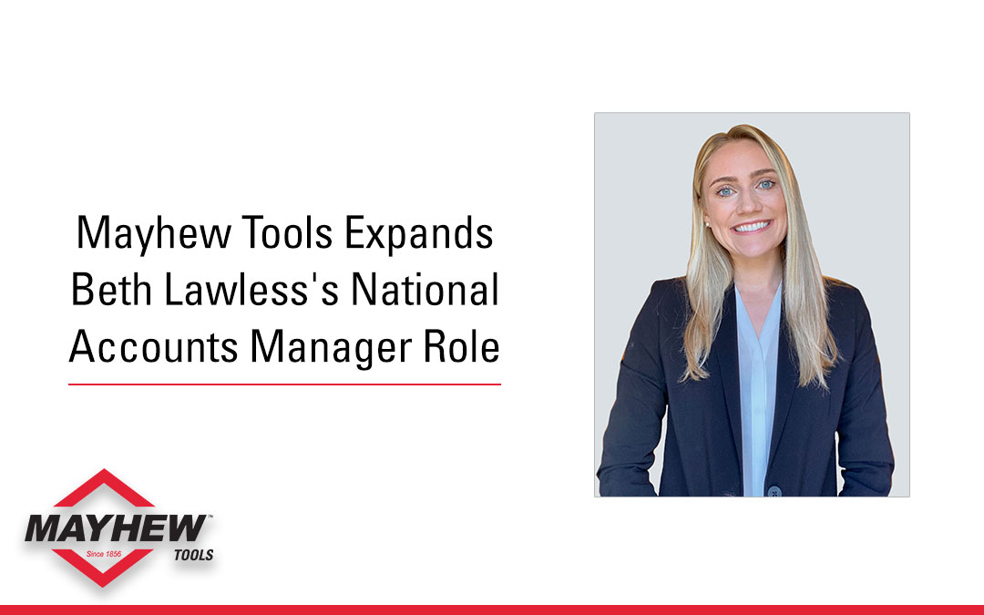 Mayhew Tools Expands Beth Lawless's Role to National and Key Account Manager